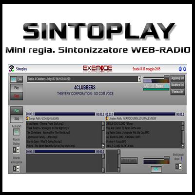Sintoplay - Mini regia. Sintonizzatore WEB-RADIO