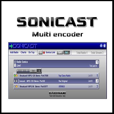 Sonicast - Multi encoder